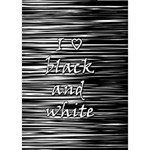 I love black and white Miss You 3D Greeting Card (7x5) Inside