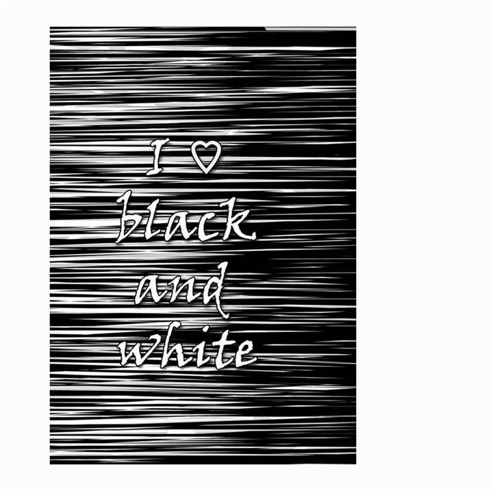 I love black and white Large Garden Flag (Two Sides)