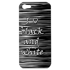 I Love Black And White Apple Iphone 5 Hardshell Case by Valentinaart