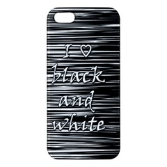 I Love Black And White Iphone 5s/ Se Premium Hardshell Case by Valentinaart