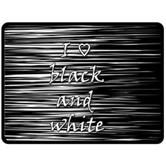 I Love Black And White Double Sided Fleece Blanket (large)  by Valentinaart