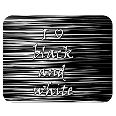 I Love Black And White Double Sided Flano Blanket (medium)  by Valentinaart