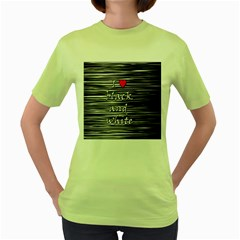 I Love Black And White 2 Women s Green T Shirt