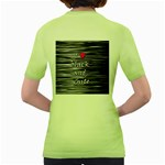 I love black and white 2 Women s Green T-Shirt Back