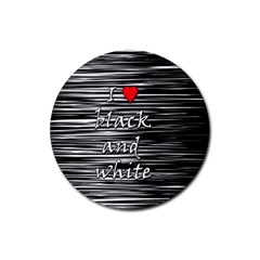 I Love Black And White 2 Rubber Round Coaster (4 Pack)
