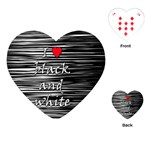I love black and white 2 Playing Cards (Heart)  Front