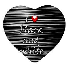 I love black and white 2 Heart Ornament (2 Sides)