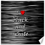 I love black and white 2 Canvas 16  x 16   16 x16 Canvas - 1