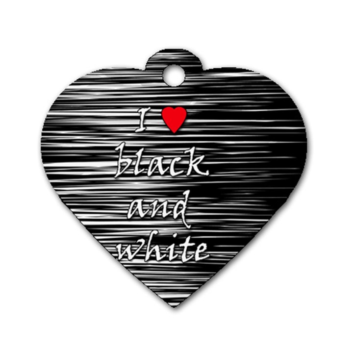 I love black and white 2 Dog Tag Heart (Two Sides)