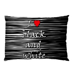 I Love Black And White 2 Pillow Case (two Sides)
