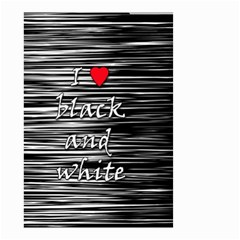 I Love Black And White 2 Small Garden Flag (two Sides)