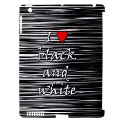 I Love Black And White 2 Apple Ipad 3/4 Hardshell Case (compatible With Smart Cover) by Valentinaart