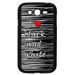 I love black and white 2 Samsung Galaxy Grand DUOS I9082 Case (Black) Front