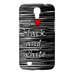 I Love Black And White 2 Samsung Galaxy Mega 6 3  I9200 Hardshell Case