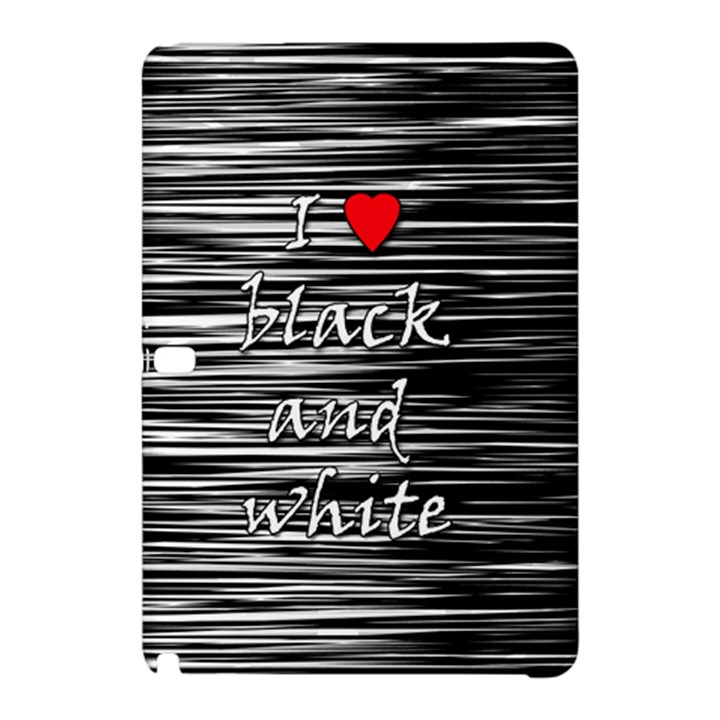 I love black and white 2 Samsung Galaxy Tab Pro 12.2 Hardshell Case