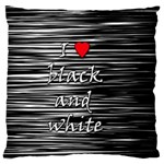 I love black and white 2 Large Flano Cushion Case (Two Sides) Back