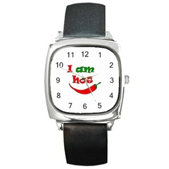 I Am Hot  Square Metal Watch