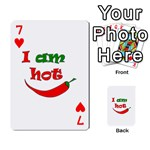 I am hot  Playing Cards 54 Designs  Front - Heart7