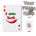 I am hot  Playing Cards 54 Designs  Front - Diamond7