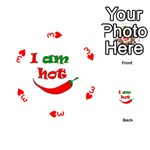 I am hot  Playing Cards 54 (Round)  Front - Heart3
