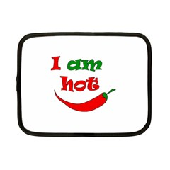 I Am Hot  Netbook Case (small)  by Valentinaart