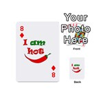 I am hot  Playing Cards 54 (Mini)  Front - Diamond8