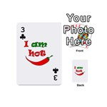 I am hot  Playing Cards 54 (Mini)  Front - Club3