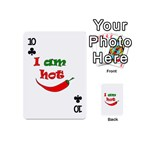 I am hot  Playing Cards 54 (Mini)  Front - Club10