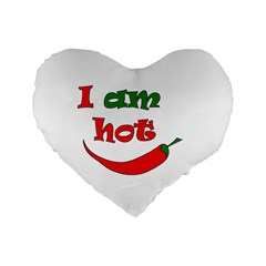 I Am Hot  Standard 16  Premium Heart Shape Cushions
