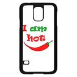 I am hot  Samsung Galaxy S5 Case (Black) Front