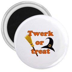 Twerk Or Treat   Funny Halloween Design 3  Magnets by Valentinaart