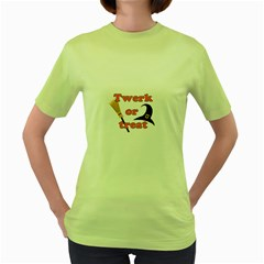 Twerk Or Treat   Funny Halloween Design Women s Green T Shirt