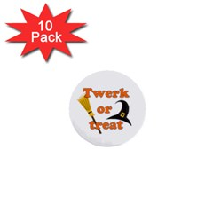 Twerk Or Treat   Funny Halloween Design 1  Mini Buttons (10 Pack)  by Valentinaart