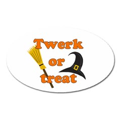 Twerk Or Treat   Funny Halloween Design Oval Magnet by Valentinaart