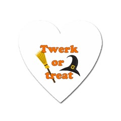 Twerk Or Treat   Funny Halloween Design Heart Magnet by Valentinaart