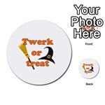 Twerk or treat - Funny Halloween design Multi-purpose Cards (Round)