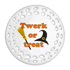 Twerk Or Treat   Funny Halloween Design Ornament (round Filigree)