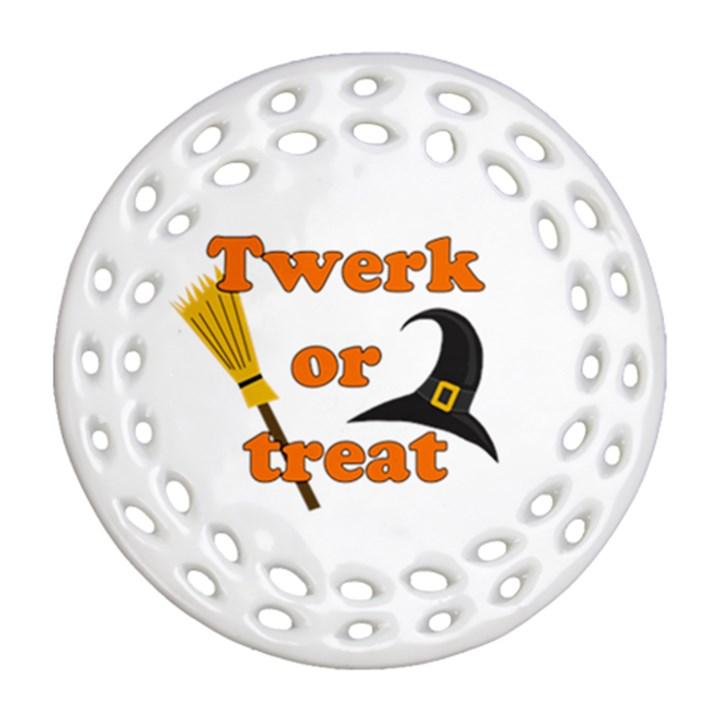 Twerk or treat - Funny Halloween design Round Filigree Ornament (2Side)
