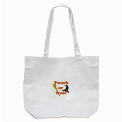 Twerk Or Treat   Funny Halloween Design Tote Bag (white)