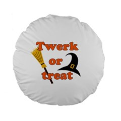 Twerk Or Treat   Funny Halloween Design Standard 15  Premium Flano Round Cushions by Valentinaart