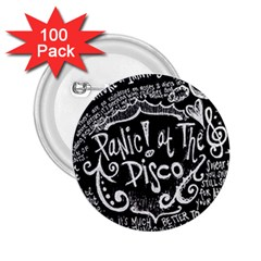 Panic ! At The Disco Lyric Quotes 2 25  Buttons (100 Pack)  by Onesevenart