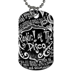 Panic ! At The Disco Lyric Quotes Dog Tag (two Sides) by Onesevenart