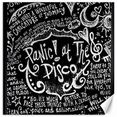 Panic ! At The Disco Lyric Quotes Canvas 12  X 12   by Onesevenart