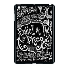 Panic ! At The Disco Lyric Quotes Apple Ipad Mini Case (black) by Onesevenart