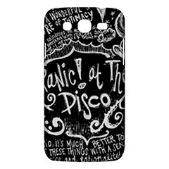 Panic ! At The Disco Lyric Quotes Samsung Galaxy Mega 5 8 I9152 Hardshell Case  by Onesevenart
