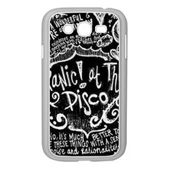 Panic ! At The Disco Lyric Quotes Samsung Galaxy Grand Duos I9082 Case (white) by Onesevenart