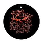 Panic At The Disco   Lying Is The Most Fun A Girl Have Without Taking Her Clothes Ornament (Round)