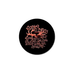Panic At The Disco   Lying Is The Most Fun A Girl Have Without Taking Her Clothes Golf Ball Marker (4 Pack) by Onesevenart