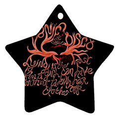 Panic At The Disco   Lying Is The Most Fun A Girl Have Without Taking Her Clothes Star Ornament (two Sides)  by Onesevenart