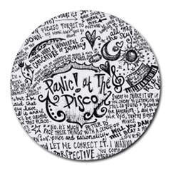Panic! At The Disco Lyric Quotes Round Mousepads by Onesevenart